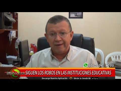 SIGUEN LOS ROBOS EN LAS INSTITUCIONES EDUCATIVAS