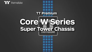 thermaltake Core W Series Chassis