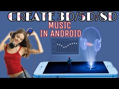 How to create 3D5D8D sorrounding Music with Android phone HINDI ONLY ON RULE INNOVATION