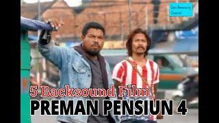 Download Mp3 5 Backsound Film Preman Pensiun Part2