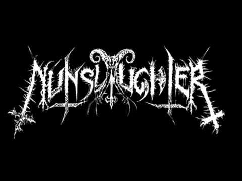 Nunslaughter - Fuck The Bastard
