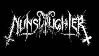 Nunslaughter - Fuck The Bastard