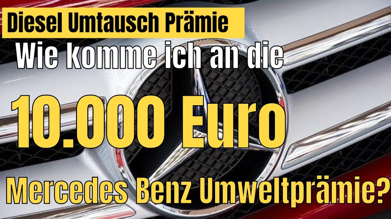 mercedes benz diesel umweltpr mie wie bekomme ich die 10000 euro diesel umtauschpr mie youtube. Black Bedroom Furniture Sets. Home Design Ideas