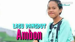 LAGU DANGDUT AMBON
