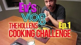 Repeat youtube video The Hollens Cooking Challenge - Ep. 1