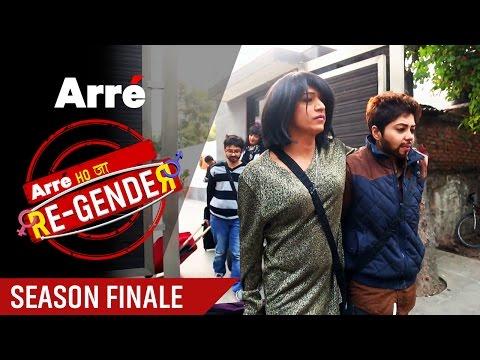 Arre Ho Ja Re-Gender   Season Finale   The Final Day