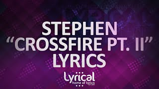 Stephen Crossfire Pt II Feat Talib Kweli KillaGraham Lyrics
