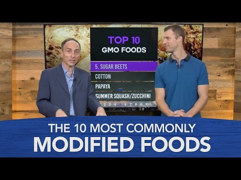 GMO Foods: The 10 Most Commonly Modified Foods