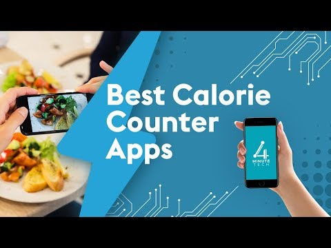 Best Calorie Counter Apps - 4 Minute Tech