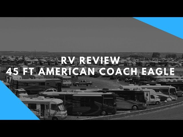 Motorhome Review: 45-Foot American Coach Eagle