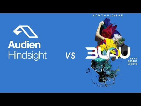 Audien vs 3LAU - Hindsight vs How You Love Me (Mashup)