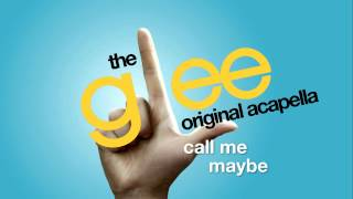 glee   call me maybe   acapella version