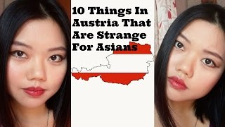 10 things in Austria that are strange for Asians