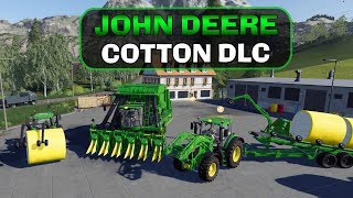 🚜JOHN DEERE COTTON DLC - Farming Simulator 19