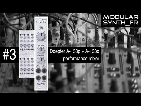 Review modulaire eurorack en français - #3 Doepfer performance mixer A-138p & A-138o
