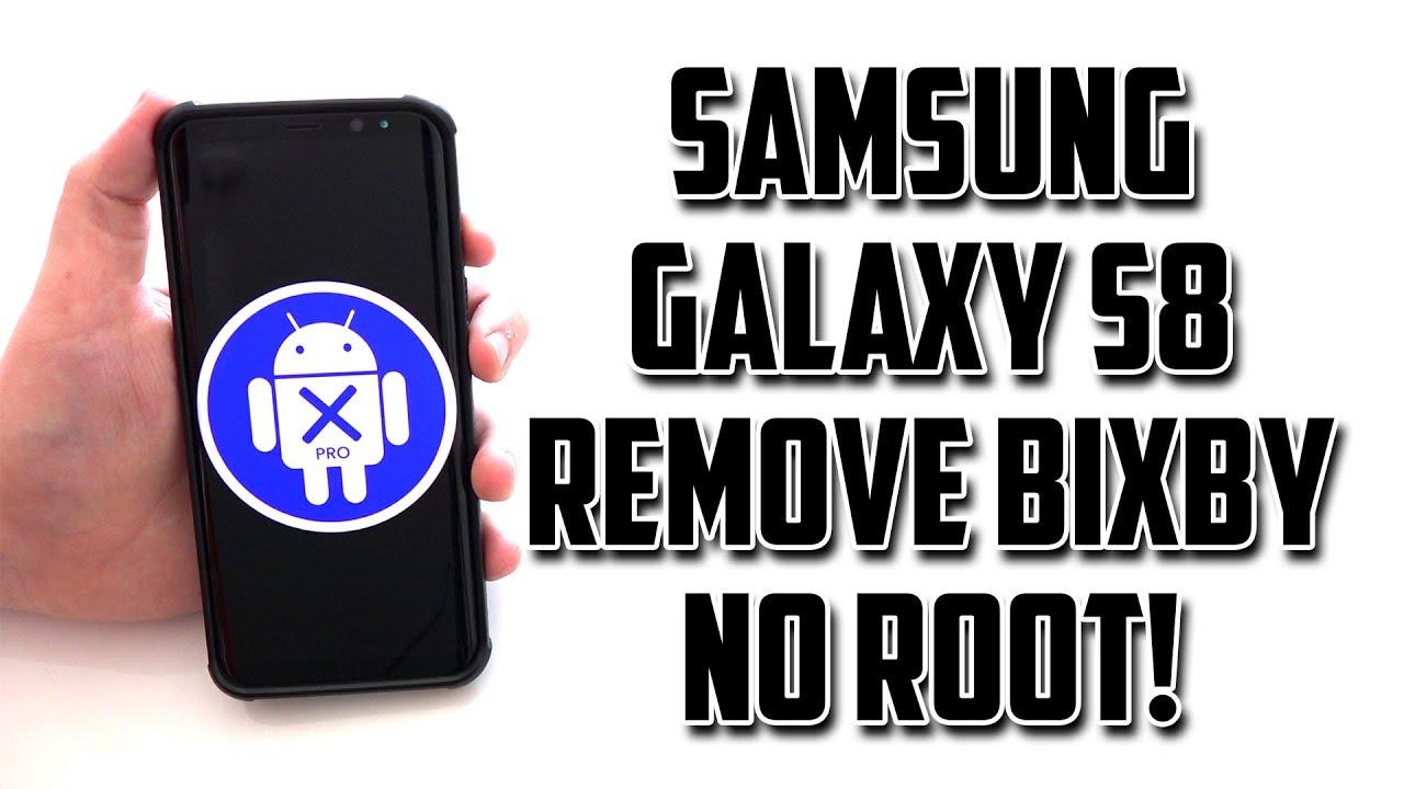 Samsung Galaxy S8 Remove Bixby No Root!