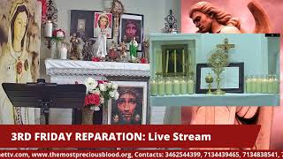 3RD FRIDAY REPARATION: Live Stream