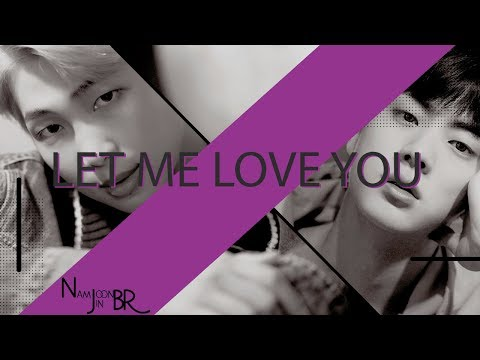 [FMV] NamJin 「 Let Me Love You」