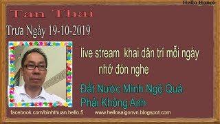 Tan Thai  Truc Tiep( Trưa  Ngày 19-10-2019