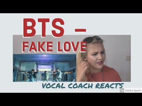 VOCAL COACH   Reaction   BTS     FAKE LOVE  BTS (방탄소년단) 'FAKE LOVE' Official MV
