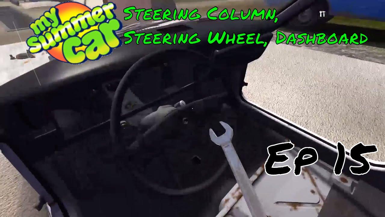 709d62794b6 HOW TO: My Summer Car - Steering Column, Steering Wheel, Dashboard Ep.15