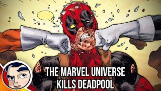 "Deadpool ""Marvel Universe Kills Deadpool"" - Legacy Complete Story"