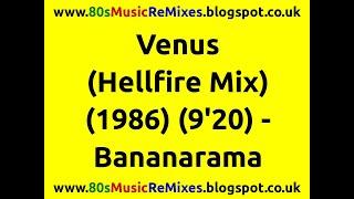 Venus (Hellfire Mix) - Bananarama | 80s Dance Music | 80s Club Music | 80s Club Mixes | 80s Pop Hit