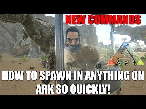 ARK - HOW TO SPAWN IN ANYTHING IN 5 SECONDS! - NEW SHORT ADMIN COMMANDS! - Ark Survival Evolved