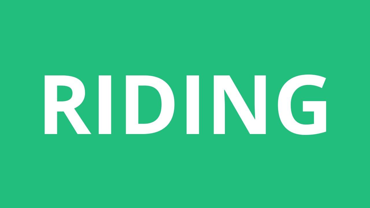 How To Pronounce Riding - Pronunciation Academy