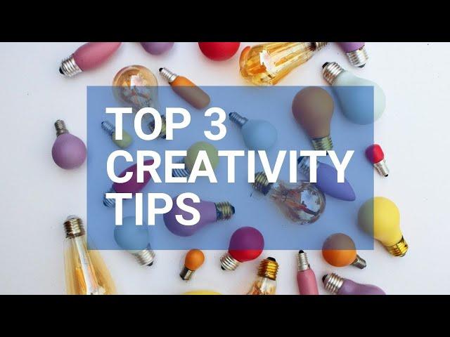 My Top 3 Creativity Tips - Rough Cut Creativity