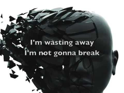 Decyfer Down Wasting Away + lyrics