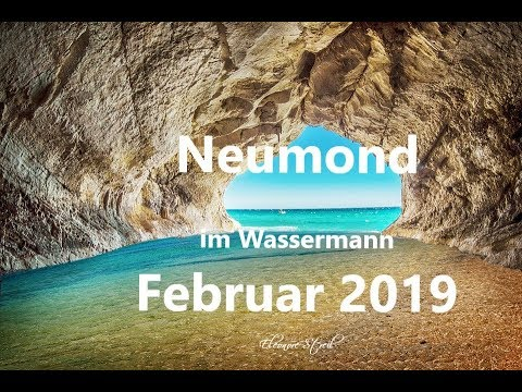 Februar 2019 - Neumond  im Wassermann –  Mut zur Veränderung