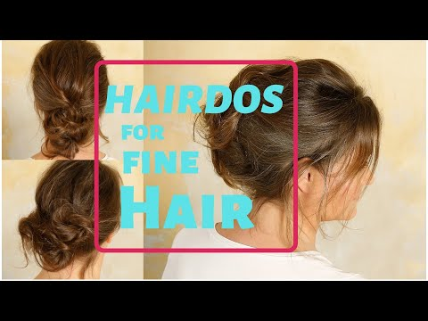 easy Hairstyles for women with fine and thin hair