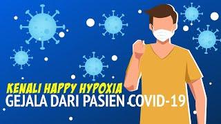 Waspada Sindrome Happy Hypoxia, Gejala Baru Penderita Covid-19