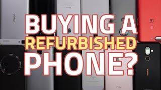 Buying a Refurbished Phone: What to Look Out For