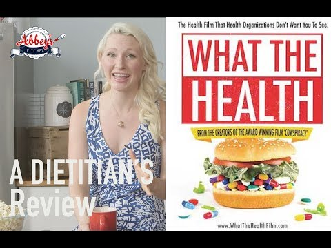 A DIETITIAN'S Thoughts on WHAT THE HEALTH Food Documentary