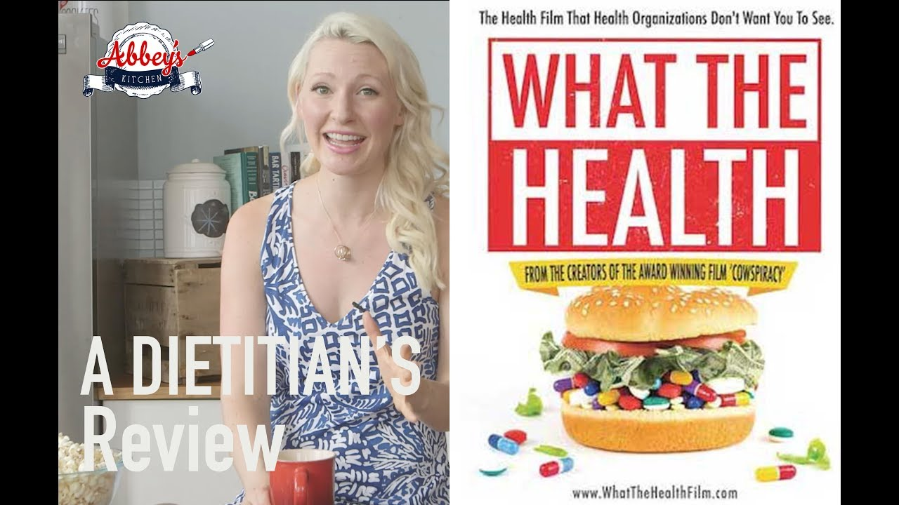 A Dietitians Thoughts On What The Health Food Documentary Youtube