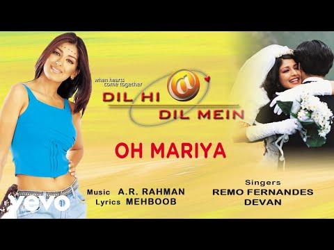 A.R. Rahman - Oh Mariya Best Audio Song|Dil Hi Dil Mein|Sonali Bendre|Remo|Devan