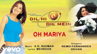 Oh Mariya - Official Audio Song | Dil Hi Dil Mein | A.R. Rahman