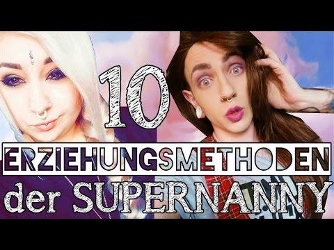 10 ERZIEHUNGSMETHODEN der Supernanny  Verena Schizophrenia & Max Amphetamine