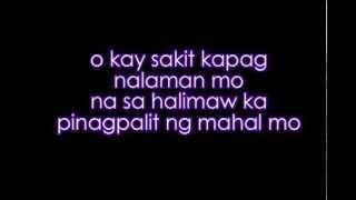 Sana pinatay mo na lang ako - Kimpoy Feliciano Lyrics