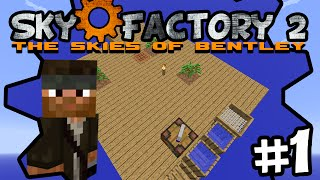 The Skies of Bentley | Sky Factory 2 | Ep.1