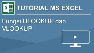 tutorial dasar rumus VLOOKUP dan HLOOKUP pada microsoft excel thumbnail