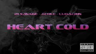 21 Savage ft. J.Cole & Ludacris - Heart Cold (NEW 2019) (Audio)