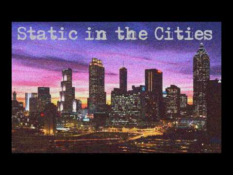 Hope of the States - Static in the Cities