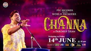 Channa   Pardeep Sran   Teaser   PTC Punjabi