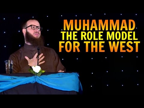 Muhammad: The Role Model for the West | Yusha Evans