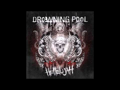 Drowning Pool   Hell To Pay