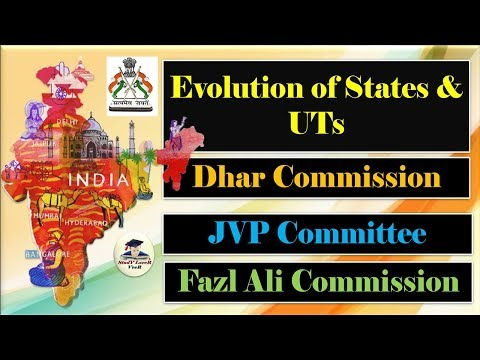 Polity-L-12-Evolution of States & UTs | Dhar Commission | JVP | Fazl Ali Commission By VeeR