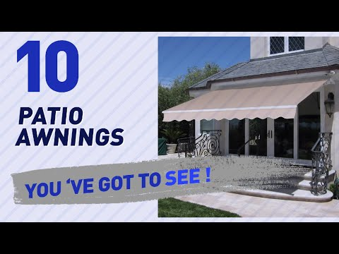 Top 10 Patio Awnings // New & Popular 2017